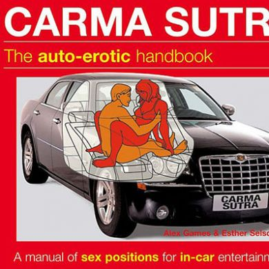 Carma Sutra, The Auto-Erotic Handboo